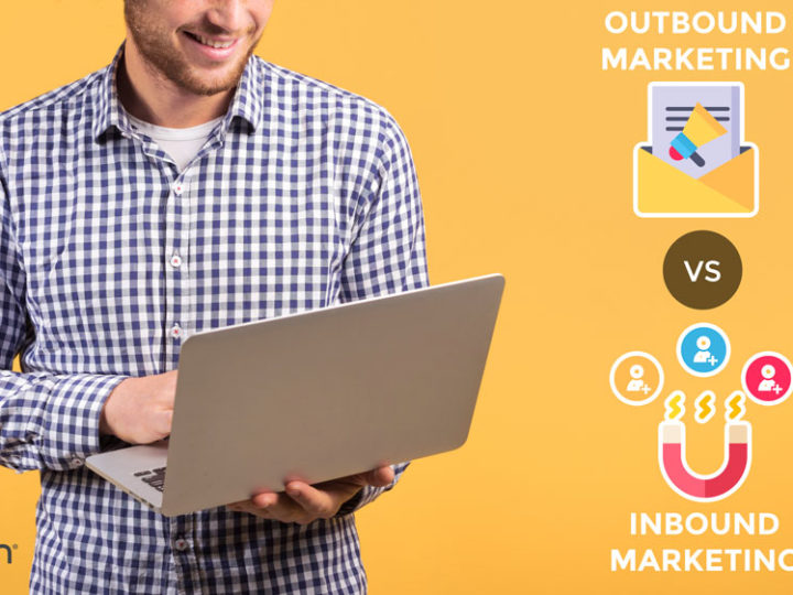 LA TRANSFORMACIÓN DEL MARKETING: DEL OUTBOUND MARKETING AL INBOUND MARKETING